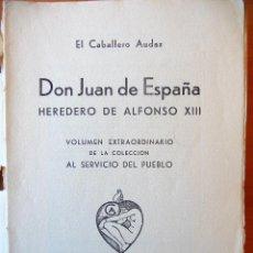 Libros antiguos: DON JUAN DE ESPAÑA. 1934. Lote 40749968