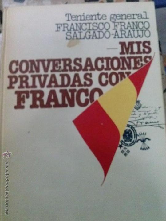 MIS CONVERSACIONES PRIVADAS CON FRANCO (Libros antiguos (hasta 1936), raros y curiosos - Historia - Guerra Civil Española)