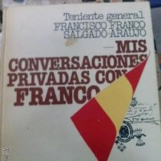 Libros antiguos: MIS CONVERSACIONES PRIVADAS CON FRANCO. Lote 42174634