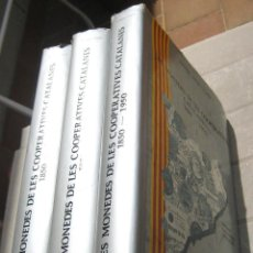 Libros antiguos: LES MONEDES DELAS COOPERATIVES CATALANES (1850-1950)-TOMOS I-II-III. Lote 43894512