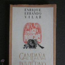 Libros antiguos: CAMPAÑA DE INVIERNO - DIVISION AZUL - ENRIQUE ERRANDO VILAR - 1943 - (L-13). Lote 44014115