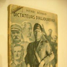 Libros antiguos: DICTATEURS D'AUJOURDHUI - HENRI BERAUD - 1933. Lote 45649742