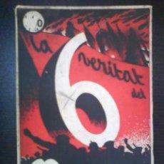 Libros antiguos: 1936 LA VERITAT DEL 6 DE OCTUBRE / COSTA I DEU - MODEST SABATÉ / EN CATALÁN - INTONSO. Lote 47348450