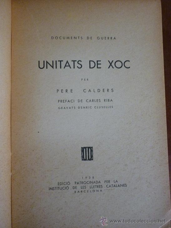 Libros antiguos: Unitats de xoc per Pere Calders. Enric Cluselles. 1938 Guerra Civil. exemplar de Ramon Pujol Alsina - Foto 2 - 49538908
