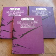 Libros antiguos: CRONICA DE LA GUERRA CIVIL ESPAÑOLA 3 TOMOS. Lote 164004473