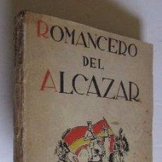 Libros antiguos: ROMANCERO DEL ALCAZAR - AÑO 1937 . Lote 50118059