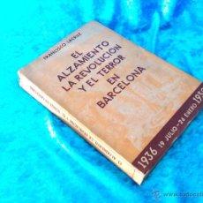 Libros antiguos: EL ALZAMIENTO, LA REVOLUCION Y EL TERROR EN BARCELONA, FRANCISCO LACRUZ 1943. Lote 50460676