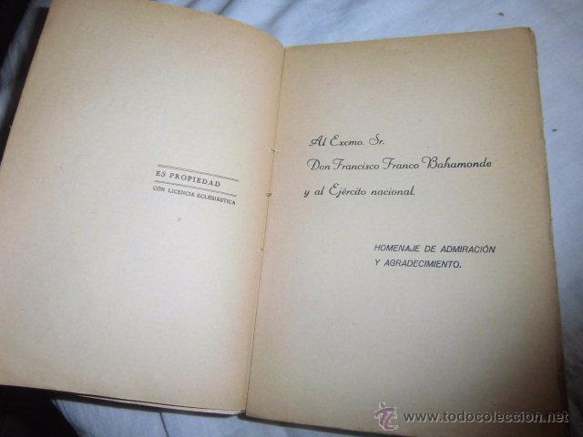 Libros antiguos: VIVA ESPAÑA 1936.HACIA LA RESTAURACION NACIONAL.VALLADOLID 1936 - Foto 4 - 50686149