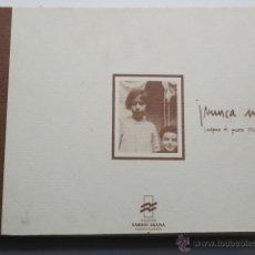 Libros antiguos: LEYRE ARRIETE ALBERDI NUNCA MAS IMAGENES DE GUERRA 1936-1938 FUNDACION SABINO ARANA 1999. Lote 52750396