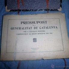 Libros antiguos: PRESSUPOST DE LA GENERALITAT DE CATALUNYA ANY 1934 - ORIGINAL II REPUBLICA.. Lote 53684864