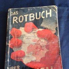 Libri antichi: DAS ROTBUCH ÜBER SPANIEN, 1937, FOTOGRAFIAS GUERRA CIVIL, MUY RARO!!!! SUMAMENTE ILUSTRADO. EDITADO . Lote 55046508