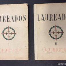 Libros antiguos: LAUREADOS. 18 DE JULIO DE 1936.. Lote 56250644