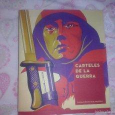 Libros antiguos: CARTELES DE LA GUERRA FUNDACION PABLIO IGLESIAS PRIMERA EDICION. Lote 56322689