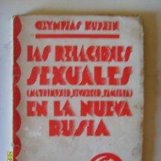 Libros antiguos: LAS RELACIONES SEXUALES ( MATERNIDADA,DIVORCIO,FAMILIA) EN LA NUEVA RUSIA. Lote 56371219