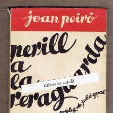 Libros antiguos: PERILL A LA RERAGUARDA - JOAN PEIRÓ- PRÓLEG JULIÀ GUAL - EDICIONS LLIBERTAT MATARÓ. Lote 56653506