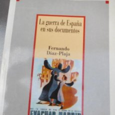 Libros antiguos: DOCUMENTOS HISTÓRICOS DE LA GUERRA CIVIL ESPAÑOLA.. Lote 57279490
