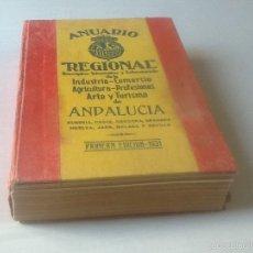 Libros antiguos: ANUARIO REGIONAL ANDALUCÍA, 1931, PRIMERA EDICIÓN, VER FOTOS.. Lote 57553035
