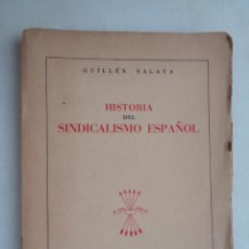 Libros antiguos: HISTORIA DEL SINDICALISMO ESPAÑOL.452. Lote 57736393