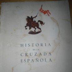 Libros antiguos: ANTIGUO LIBRO HISTORIA DE LA CRUZADA ESPAÑOLA - VOLUMEN VIII TOMO XXXV. Lote 58743032