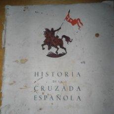 Libros antiguos: ANTIGUO LIBRO HISTORIA DE LA CRUZADA ESPAÑOLA - VOLUMEN VIII TOMO XXXVI. Lote 58743221