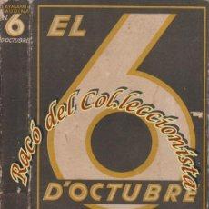 Libros antiguos: EL 6 D'OCTUBRE TAL COM JO L'HE VIST, L. AYMAMI I BAUDINA, ED. ATENA, 1935. Lote 63969635