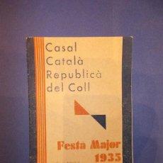 Libros antiguos: CASAL CATALA REPUBLICA DEL COLL - FESTA MAJOR ANY 1935. Lote 65425703