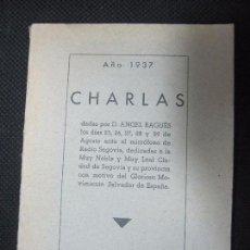 Libros antiguos: AÑO 1937. CHARLAS DADAS POR D. ÁNGEL BAGUÉS EN RADIO SEGOVIA. 78PAGINAS. 20,6 X 15 CM. Lote 67226997