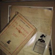Libros antiguos: VARIOS DOCUMENTOS ORIGINALES DE A. LARROUX, PRESIDENTE DEL GOBIERNO EN LA 2ª REPUBLICA.. Lote 68490305