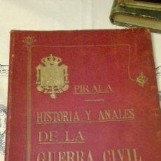 Alte Bücher - Pirala Historia y anales de la guerra civil - 69963705