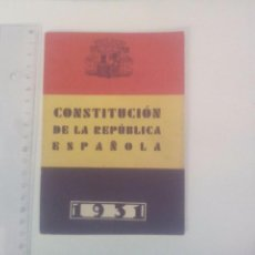 Libros antiguos: CONSTITUCIÓN ORIGINAL ESPAÑOLA SEGUNDA REPÚBLICA 1931. Lote 71142365