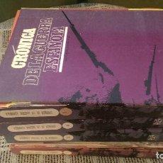 Libros antiguos: CRONICA DE LA GUERRA ESPAÑOLA. Lote 72693043