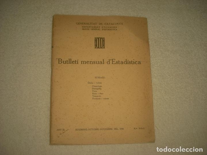 BUTLLETI MENSUAL D'ESTADISTICA , SETEMBRE-NOVEMBRE 1936 . (Libros antiguos (hasta 1936), raros y curiosos - Historia - Guerra Civil Española)