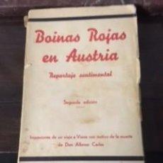 Libros antiguos: BOINAS ROJAS EN AUSTRIA, REPORTAJE SENTIMENTAL. 1936. Lote 73615331