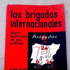 Libros antiguos: BRIGADAS INTERNACIONALES - 1938 - EDICIÓN CIAS. Lote 74763315