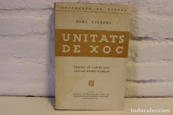 Libros antiguos: Unitats de xoc per Pere Calders. Enric Cluselles. 1938 Guerra Civil. exemplar de Ramon Pujol Alsina - Foto 5 - 49538908