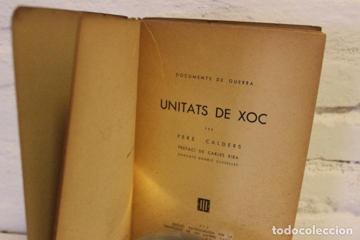 Libros antiguos: Unitats de xoc per Pere Calders. Enric Cluselles. 1938 Guerra Civil. exemplar de Ramon Pujol Alsina - Foto 7 - 49538908