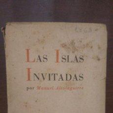 Libros antiguos: LAS ISLAS INVITADAS 1936. Lote 76924255
