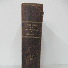 Libros antiguos: DIARI OFICIAL DE LA GENERALITAT DE CATALUNYA - VOL II - 1 ABRIL 1937 Nº 91 AL 30 JUNY 1937 Nº 181. Lote 78540573
