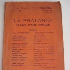 Libros antiguos: REVISTA FASCISTA LA PHALANGE. FRANCE-ITALIE-ESPAGNE. DEDICADO A LA GUERRA CIVIL ESPAÑOLA. 1937.. Lote 84000220