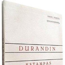 Libros antiguos: DURANDÍN. ESTAMPAS DE LA GUERRA CIVIL. (M. ROMERO / SÁNCHEZ HERRERA) AUTÓGRAFO. . Lote 84353148