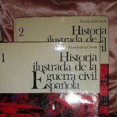 Libros antiguos: HISTORIA ILUSTRADA DE LA GUERRA CIVIL ESPAÑOLA. Lote 85423364