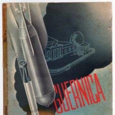 Libros antiguos: GUERNICA. GUERRA CIVIL ESPAÑOLA. Lote 86924588