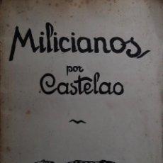 Libros antiguos: MILICIANOS POR CASTELAO. AKAL EDITOR (1976). Lote 87672984