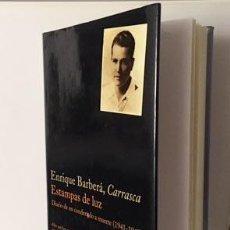 Libros antiguos: E. BARBERÁ : ESTAMPAS DE LUZ . DIARIO DE UN CONDENADO A MUERTE. (1941-1942) (ALCOY, ALICANTE ALCOI. Lote 231789905