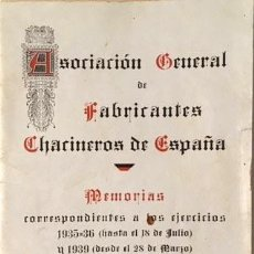 Libros antiguos: ASOCIACIÓN DE FABRICANTES CHACINEROS DE ESPAÑA (MEMORIAS 1935-39) GUERRA CIVIL POSTGUERRA NOMBRES. Lote 89176988