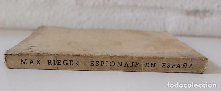 Libros antiguos: Espionaje en España. Max Rieger. Prefacio de José Bergamin. 1938. (Guerra Civil. POUM. Andreu Nin) - Foto 2 - 93682385