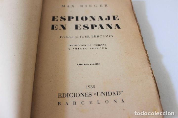Libros antiguos: Espionaje en España. Max Rieger. Prefacio de José Bergamin. 1938. (Guerra Civil. POUM. Andreu Nin) - Foto 3 - 93682385