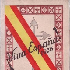 Libros antiguos: GALIÑO LAGO, MANUEL: ¡VIVA ESPAÑA! 1936. HACIA LA RESTAURACIÓN NACIONAL. Lote 96064651