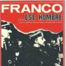 Libros antiguos: VE15- FRANCO ESE HOMBRE - LIBRO DE 158 PAGS.. Lote 98073027