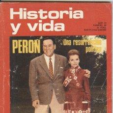 Libros antiguos: HISTORIA Y VIDA: Nº 68: PERÓN, UNA RESURRECCIÓN POLÍTICA. LA HISTORIA DEL TABACO. Lote 98155947